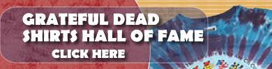 grateful dead shirts hall of fame